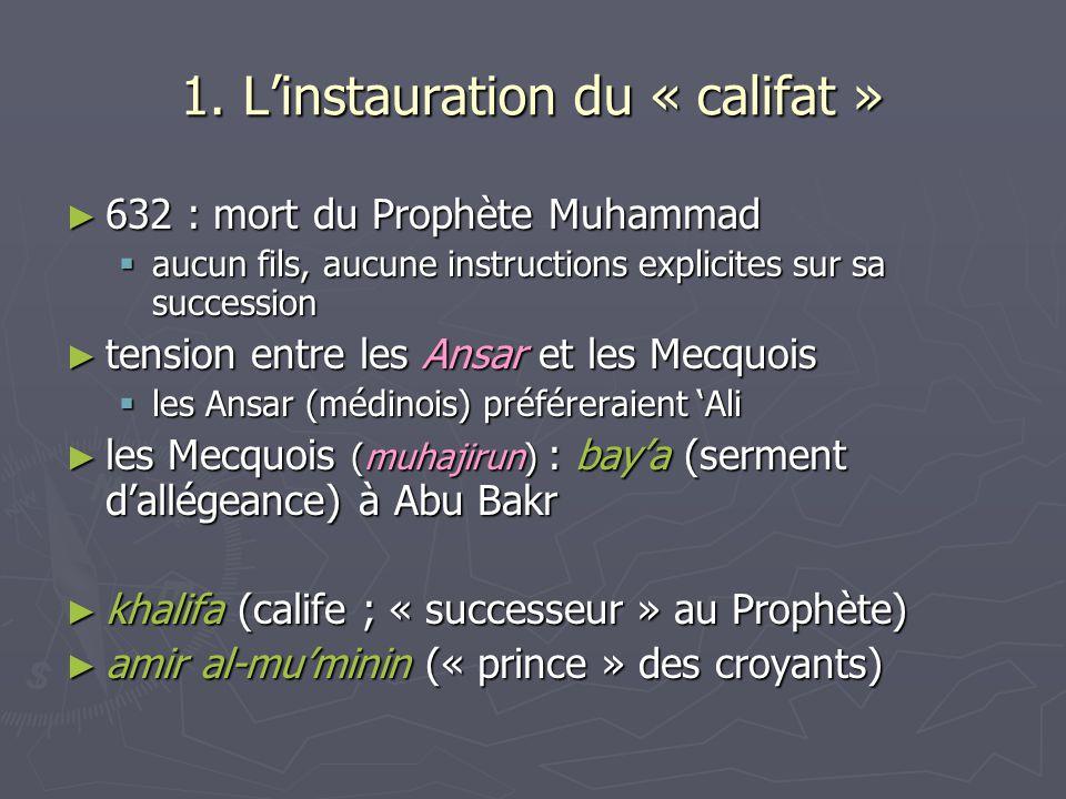 1. L'instauration du « califat »