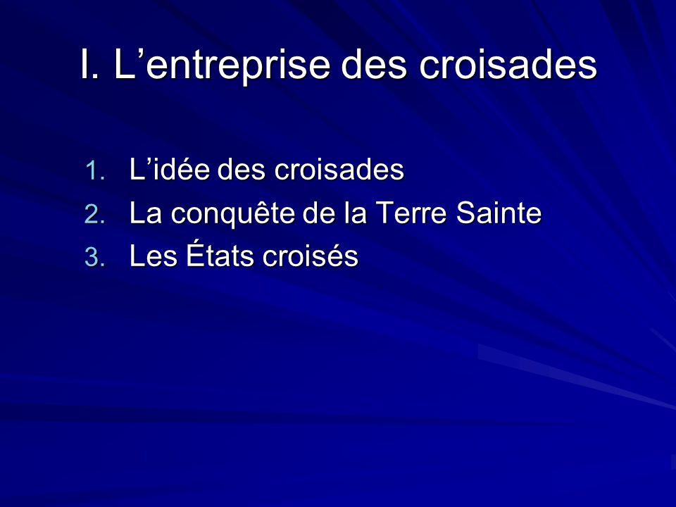 I. L'entreprise des croisades