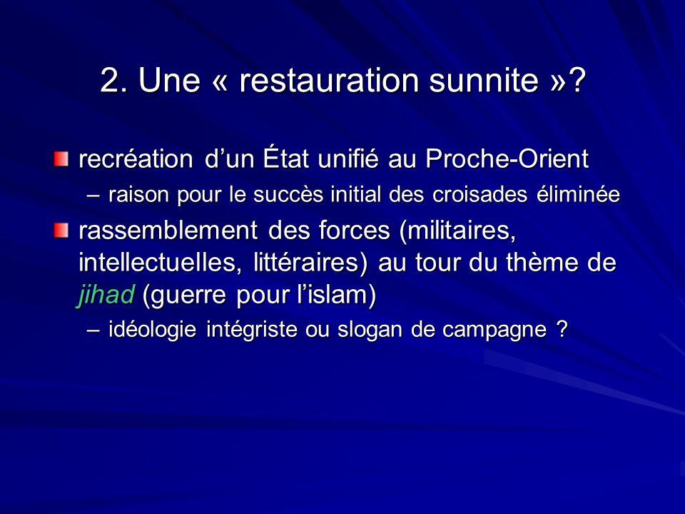 2. Une « restauration sunnite »