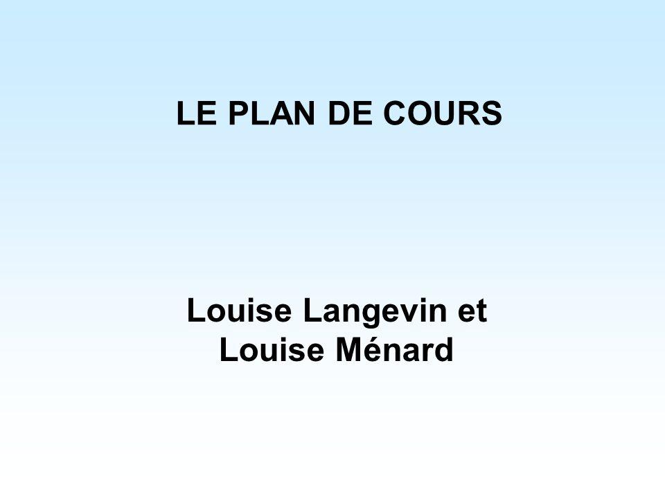 Louise Langevin et Louise Ménard