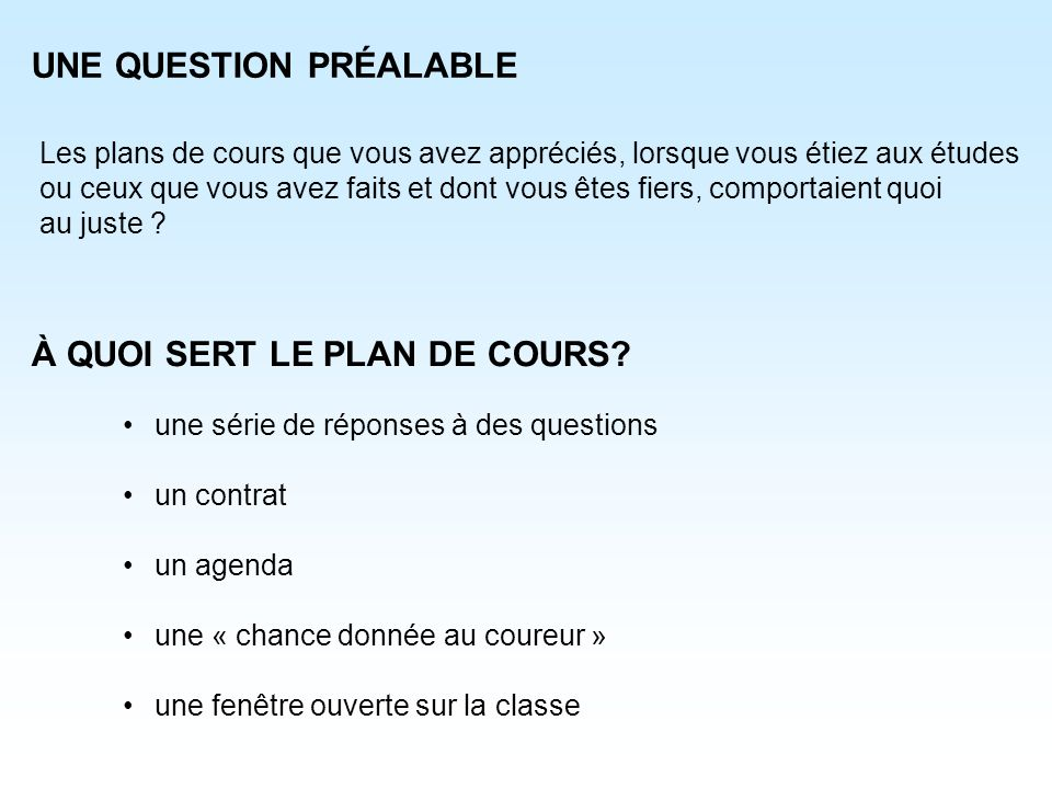 UNE QUESTION PRÉALABLE
