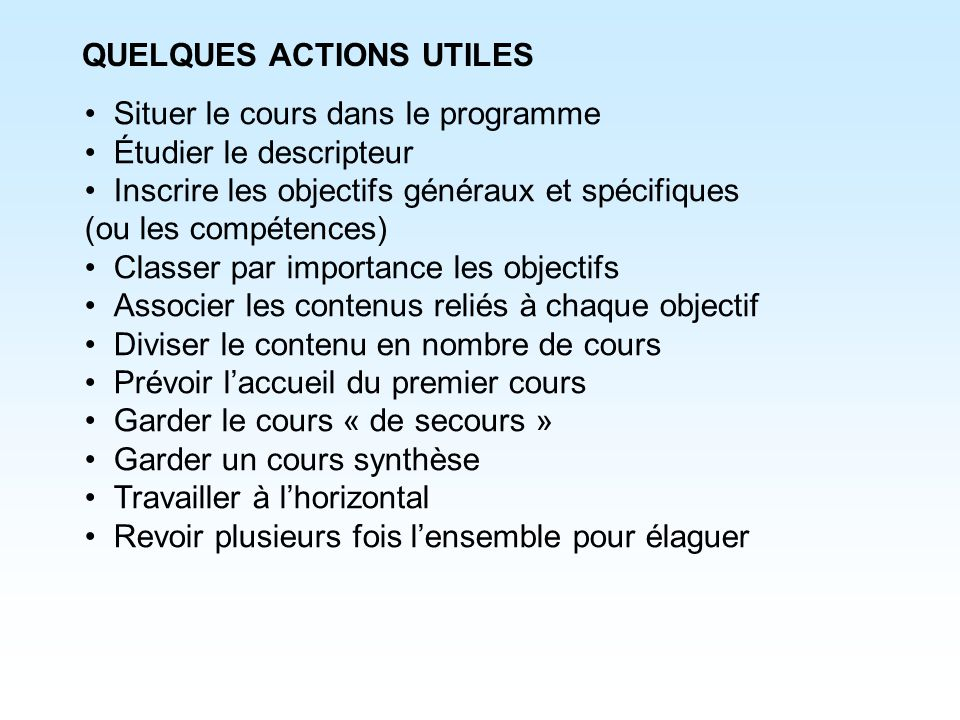 QUELQUES ACTIONS UTILES