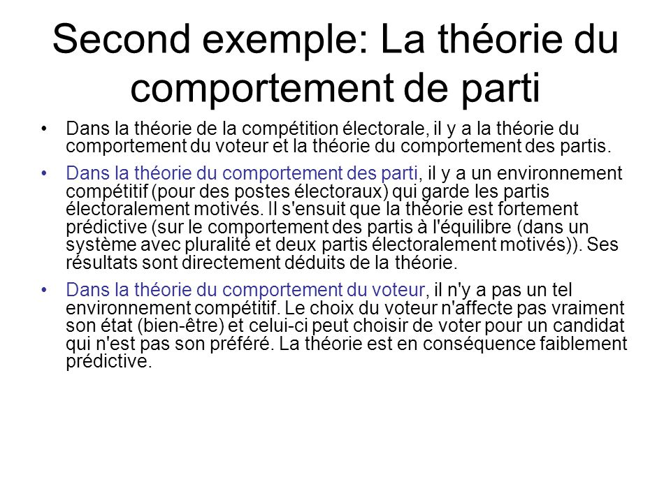 Second exemple: La théorie du comportement de parti