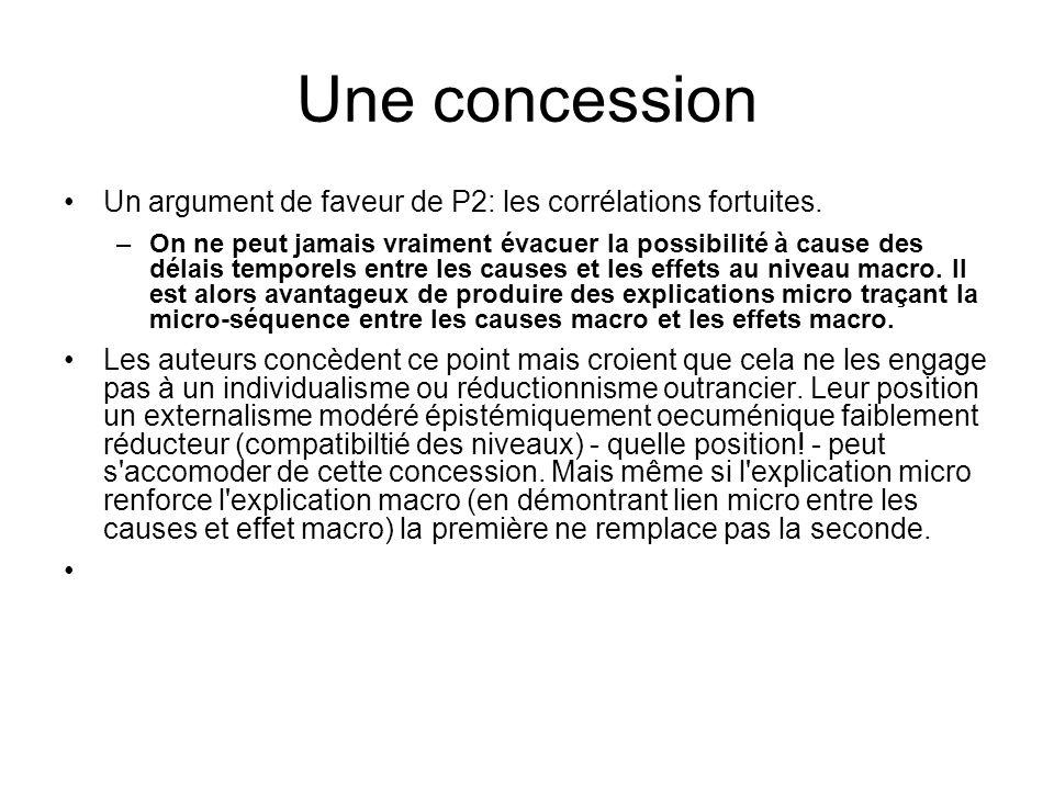 Une concession Un argument de faveur de P2: les corrélations fortuites.