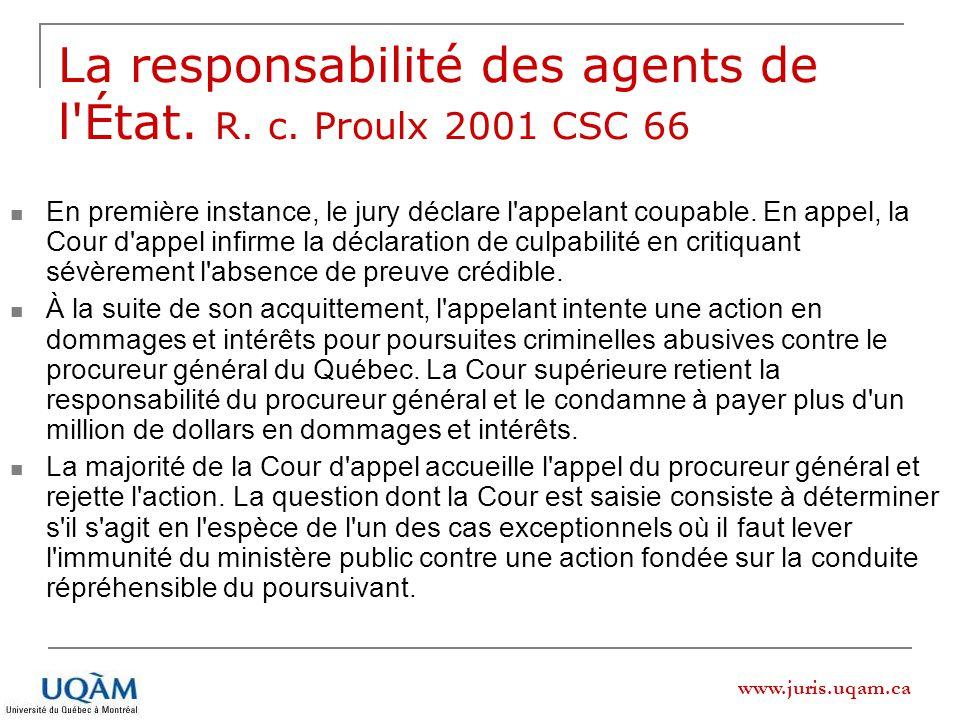 La responsabilité des agents de l État. R. c. Proulx 2001 CSC 66