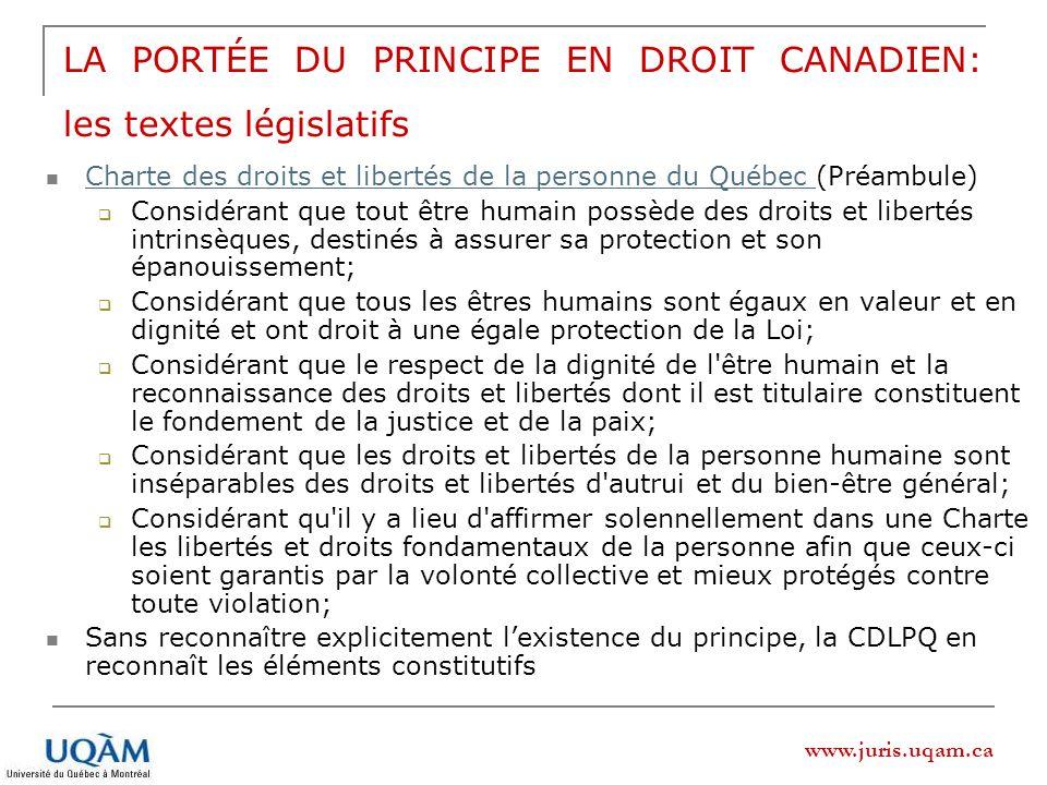 LA PORTÉE DU PRINCIPE EN DROIT CANADIEN: les textes législatifs