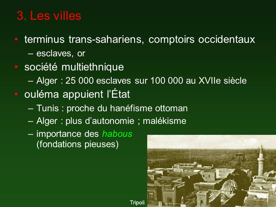 3. Les villes terminus trans-sahariens, comptoirs occidentaux