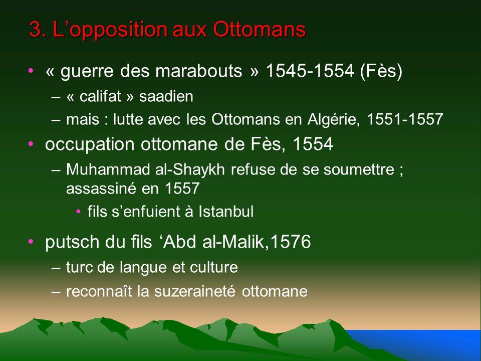 3. L'opposition aux Ottomans