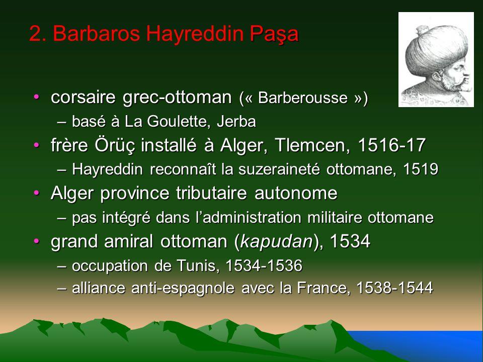 2. Barbaros Hayreddin Paşa