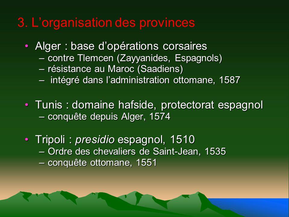 3. L'organisation des provinces