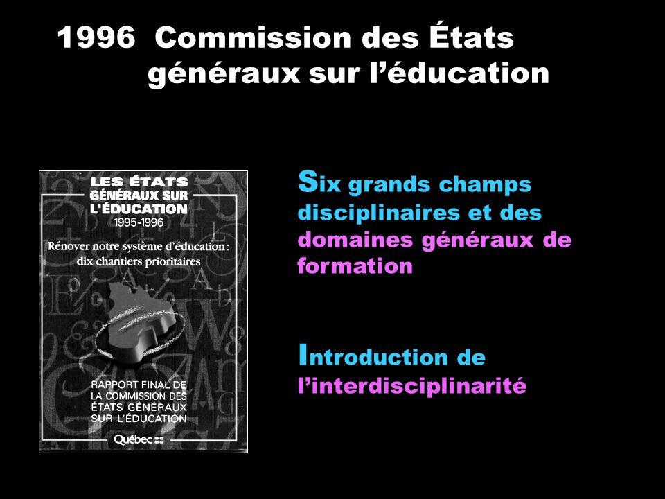1996 Commission des États généraux sur l'éducation