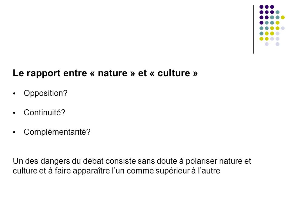 Le rapport entre « nature » et « culture »