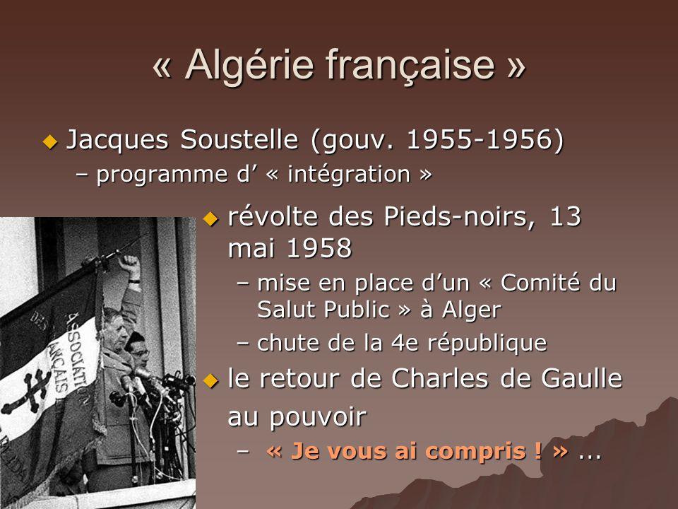 « Algérie française » Jacques Soustelle (gouv. 1955-1956)
