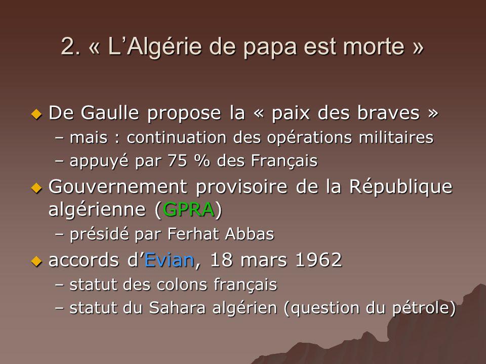 2. « L'Algérie de papa est morte »
