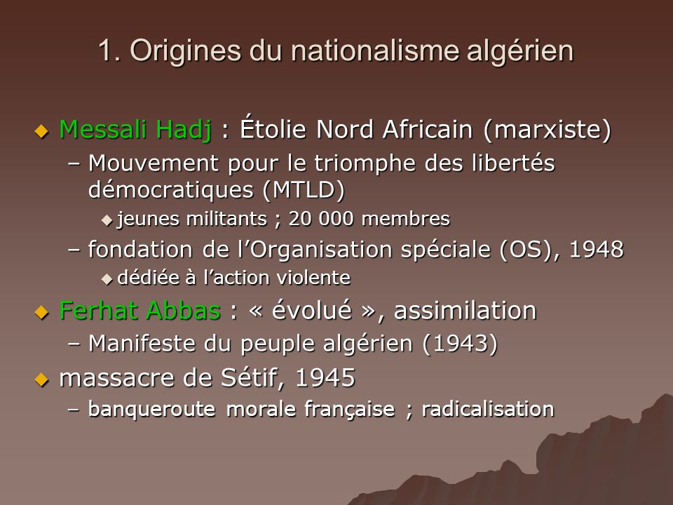 1. Origines du nationalisme algérien