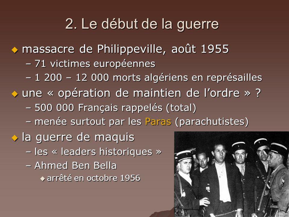 2. Le début de la guerre massacre de Philippeville, août 1955
