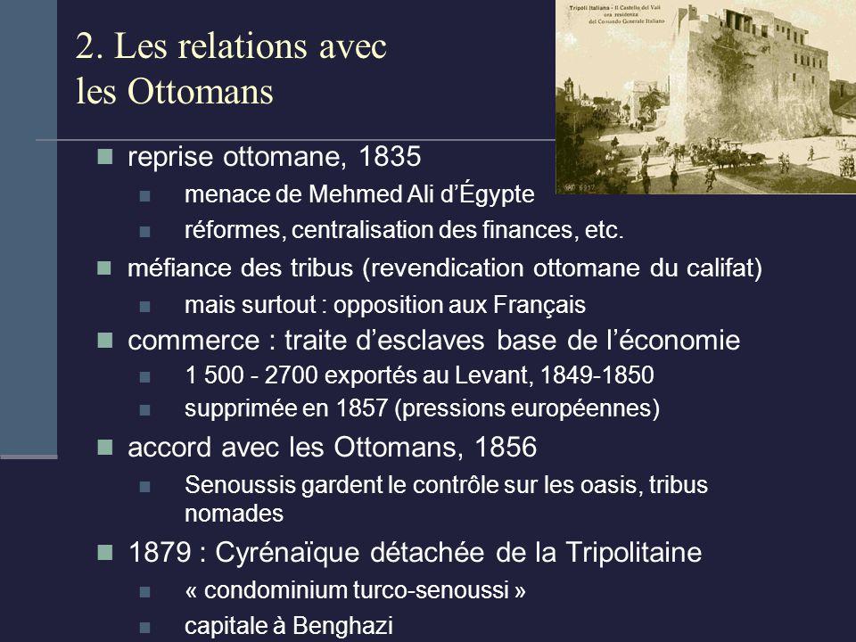2. Les relations avec les Ottomans