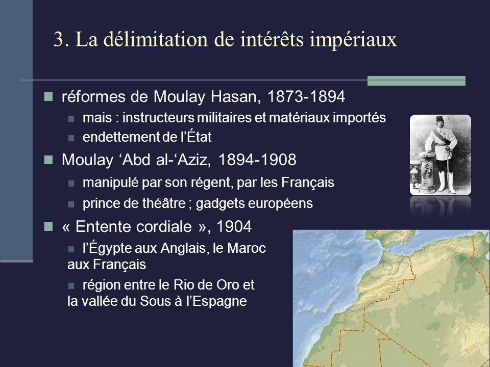 3. La délimitation de intérêts impériaux