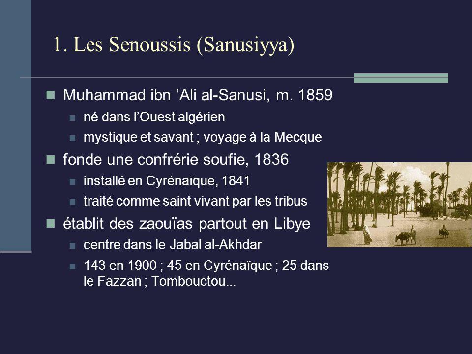 1. Les Senoussis (Sanusiyya)
