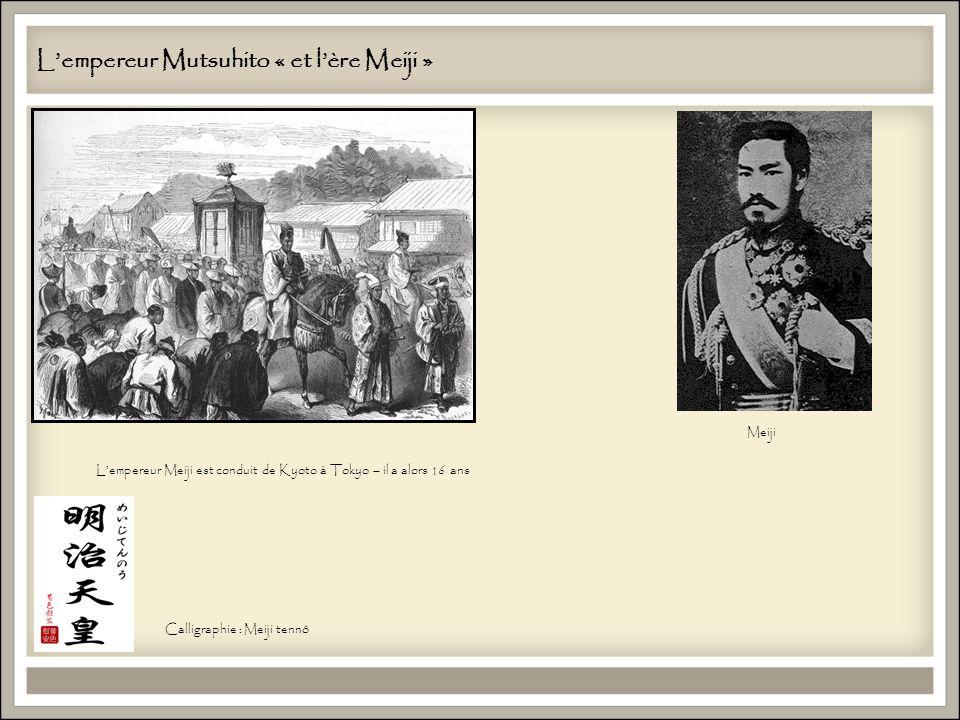 L'empereur Mutsuhito « et l'ère Meiji »