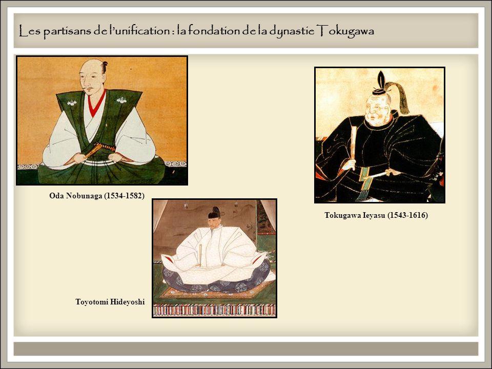 Les partisans de l'unification : la fondation de la dynastie Tokugawa