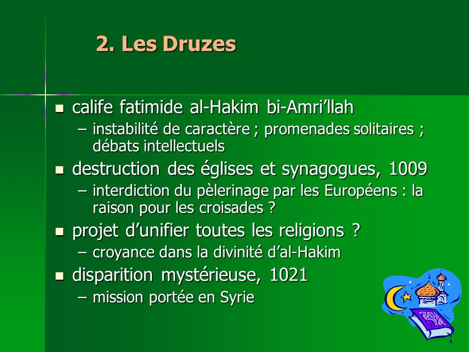 2. Les Druzes calife fatimide al-Hakim bi-Amri'llah