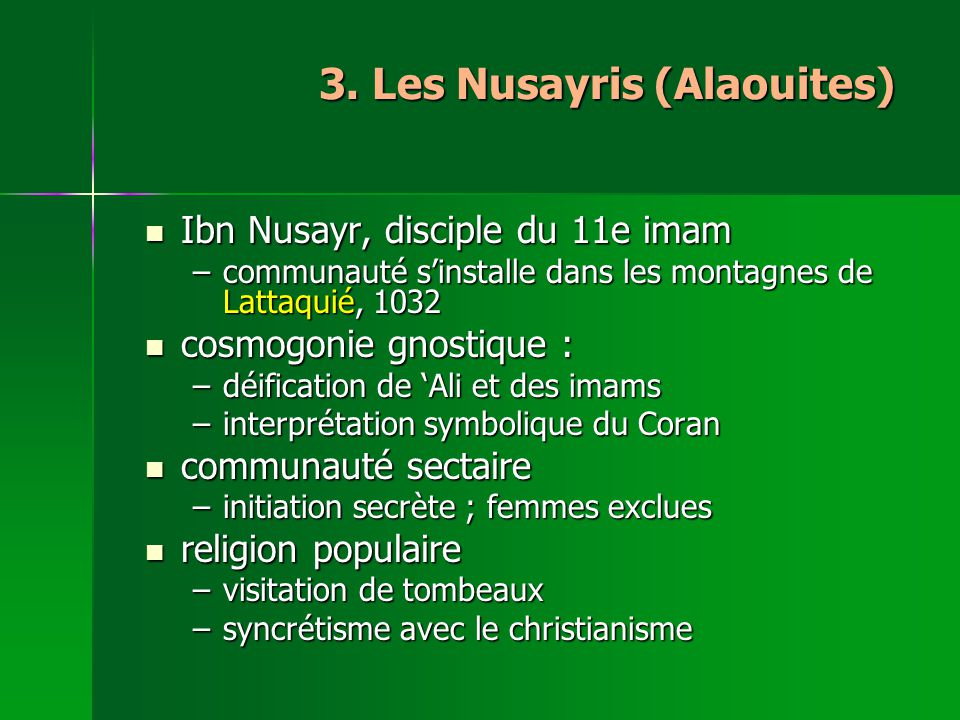 3. Les Nusayris (Alaouites)
