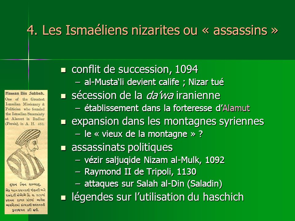 4. Les Ismaéliens nizarites ou « assassins »