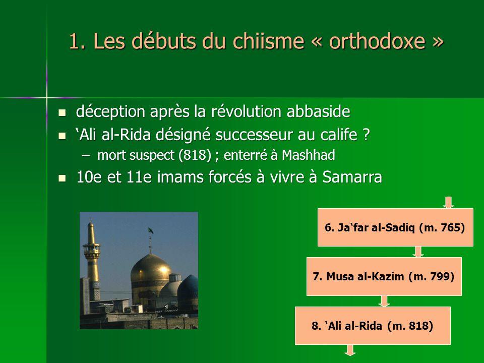 1. Les débuts du chiisme « orthodoxe »