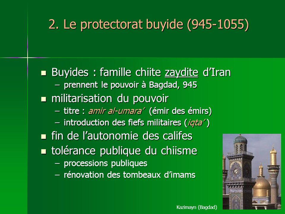 2. Le protectorat buyide (945-1055)