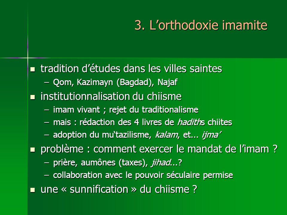3. L'orthodoxie imamite tradition d'études dans les villes saintes