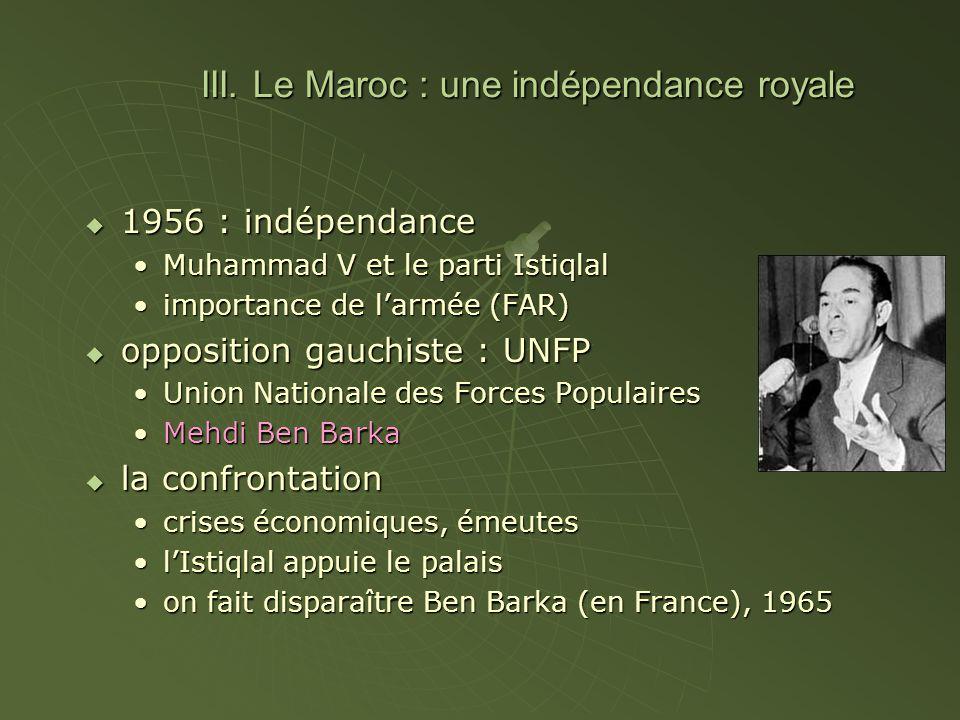 III. Le Maroc : une indépendance royale