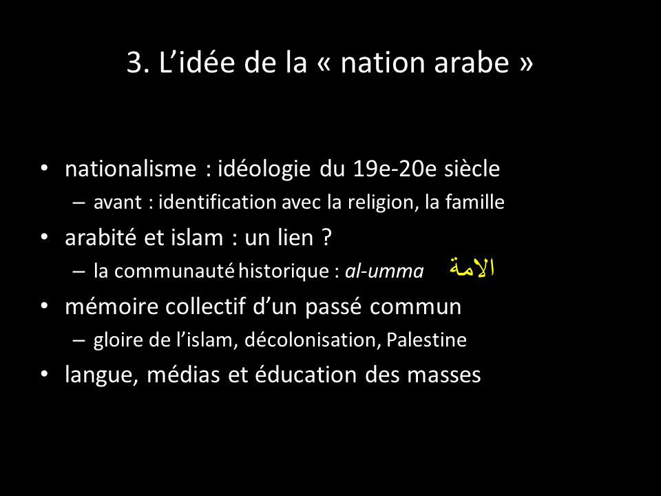 3. L'idée de la « nation arabe »