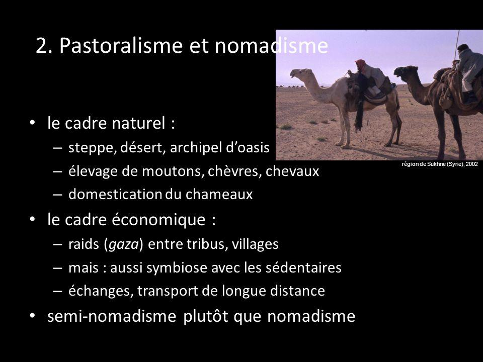 2. Pastoralisme et nomadisme