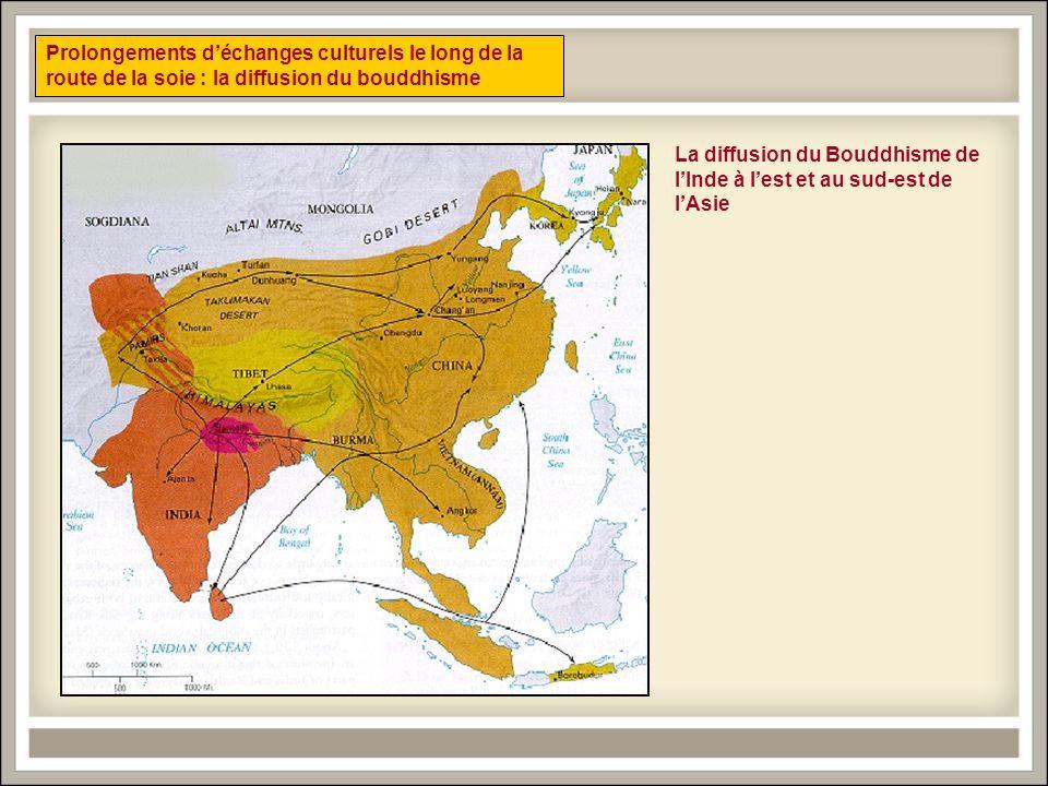 Prolongements d'échanges culturels le long de la route de la soie : la diffusion du bouddhisme