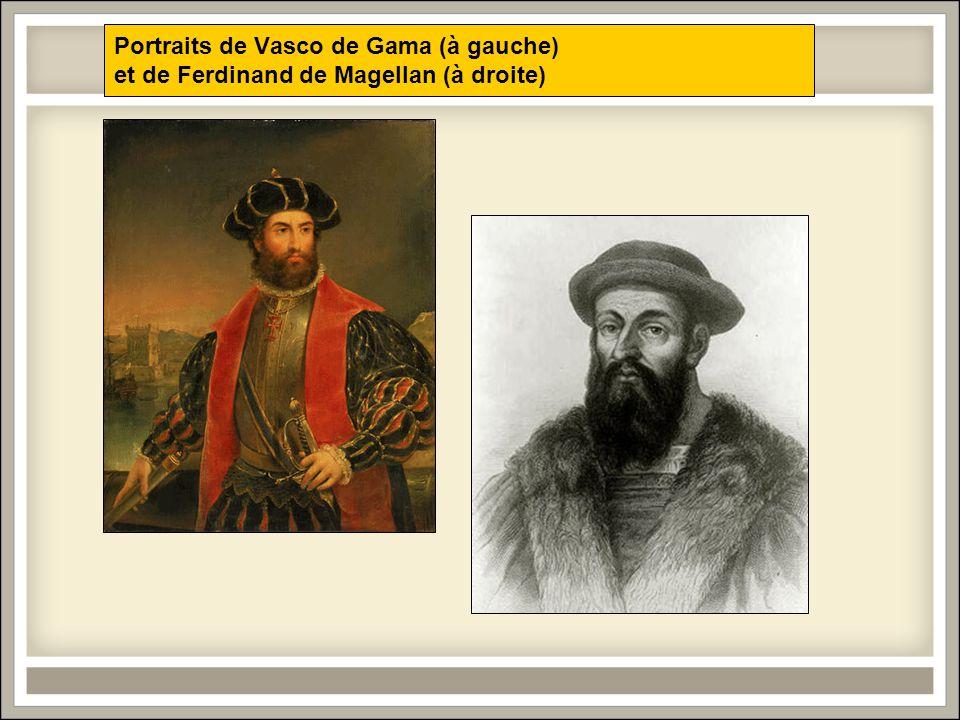 Portraits de Vasco de Gama (à gauche) et de Ferdinand de Magellan (à droite)