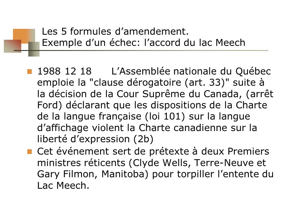 Les 5 formules d'amendement. Exemple d'un échec: l'accord du lac Meech