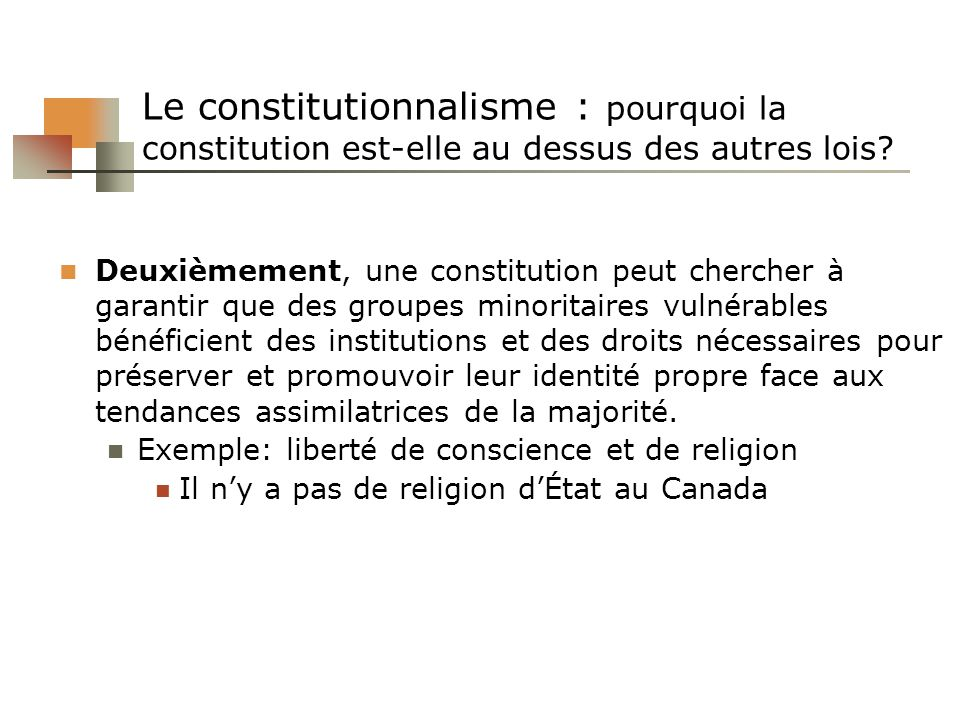 Le constitutionnalisme : pourquoi la constitution est-elle au dessus des autres lois