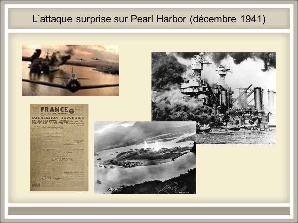 L'attaque surprise sur Pearl Harbor (décembre 1941)