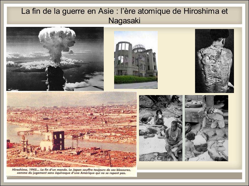 La fin de la guerre en Asie : l'ère atomique de Hiroshima et Nagasaki