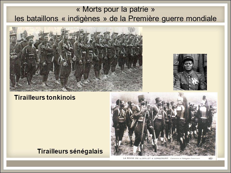 « Morts pour la patrie » les bataillons « indigènes » de la Première guerre mondiale