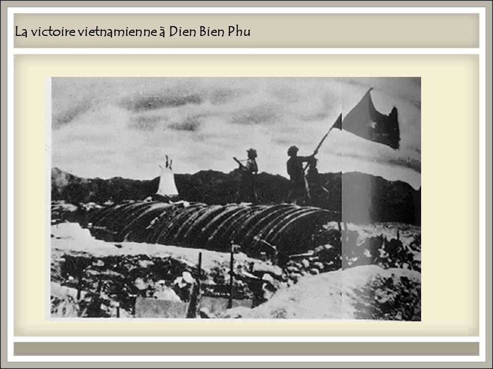 La victoire vietnamienne à Dien Bien Phu