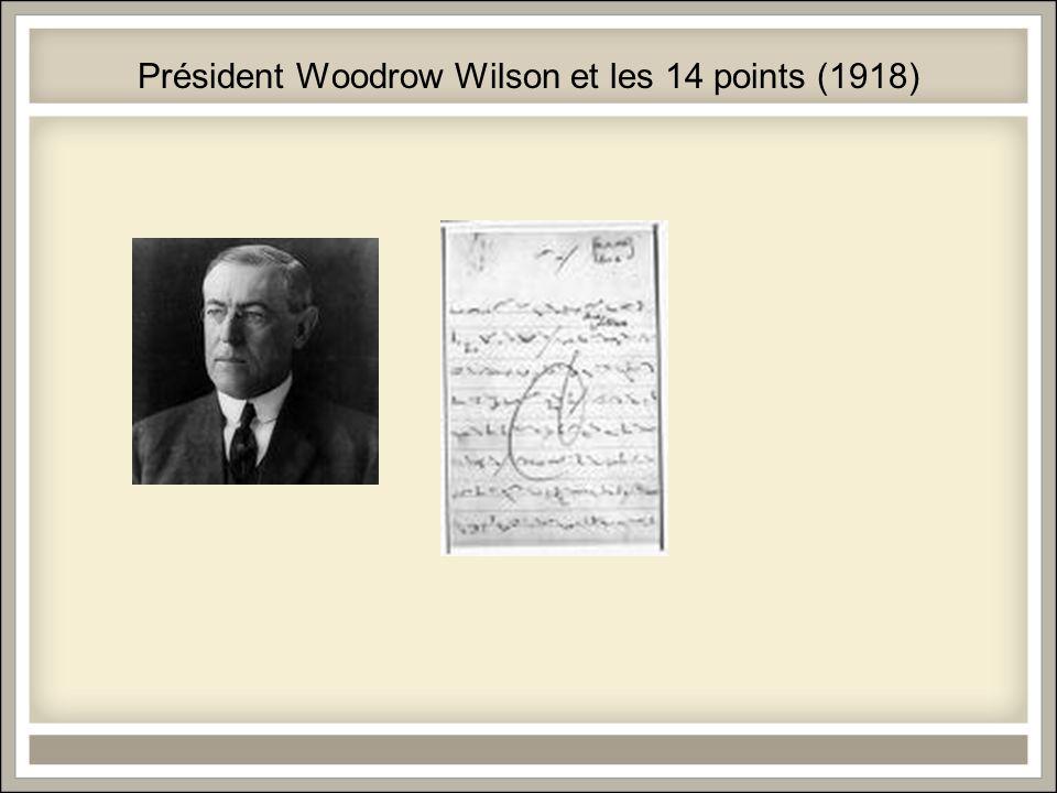 Président Woodrow Wilson et les 14 points (1918)