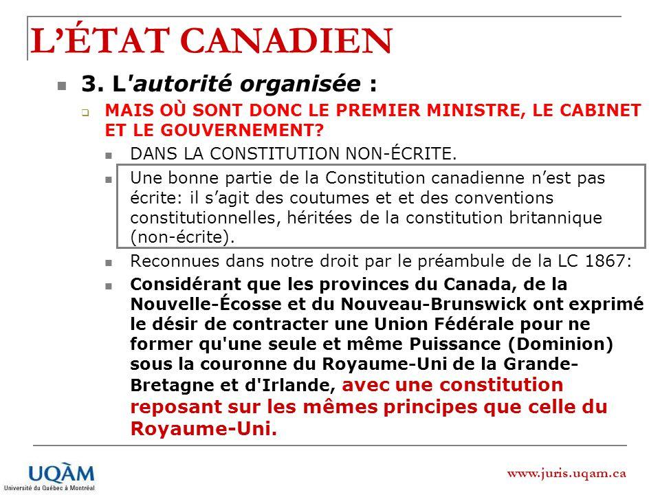 L'ÉTAT CANADIEN 3. L autorité organisée :