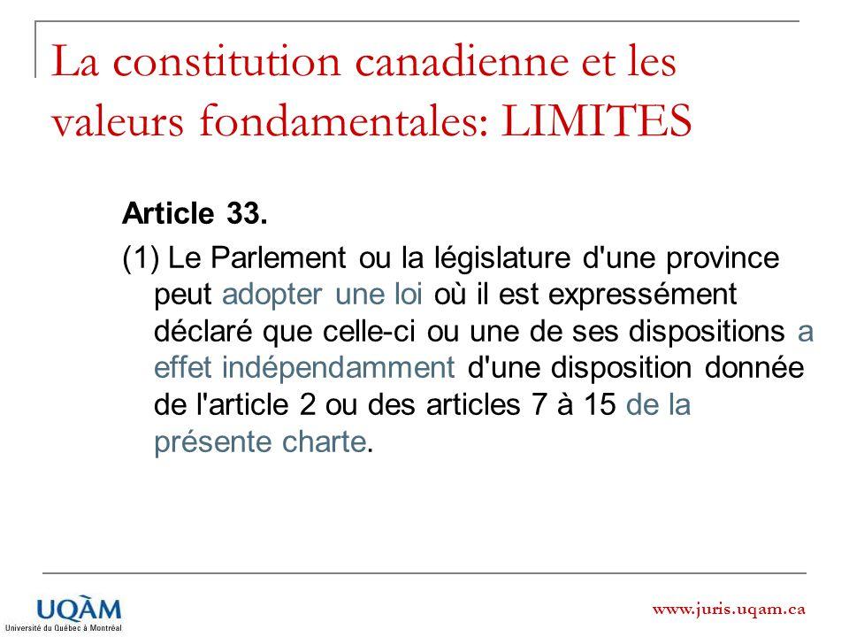 La constitution canadienne et les valeurs fondamentales: LIMITES