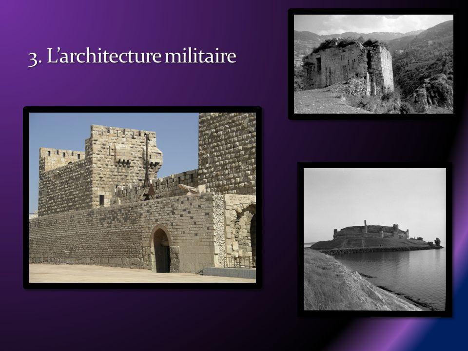 3. L'architecture militaire