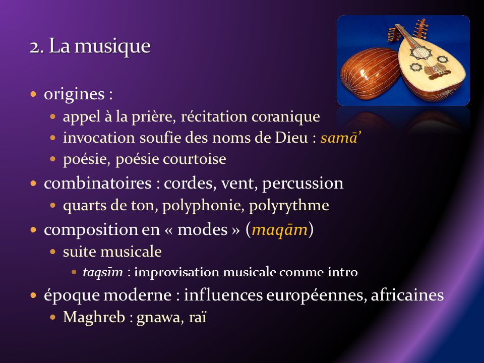 2. La musique origines : combinatoires : cordes, vent, percussion