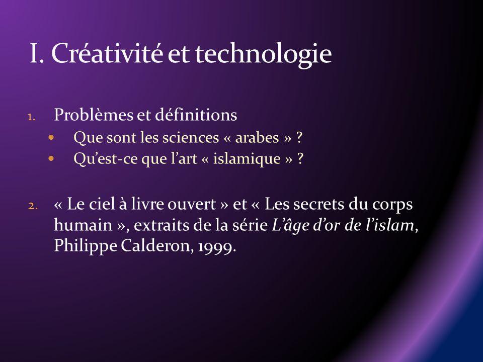 I. Créativité et technologie