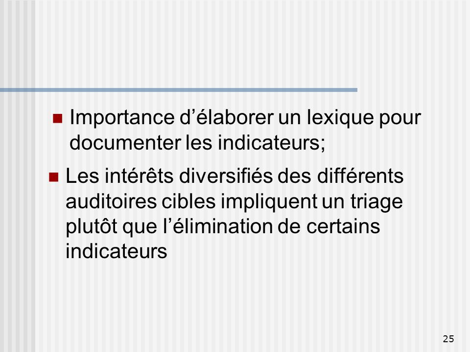 Importance d'élaborer un lexique pour documenter les indicateurs;