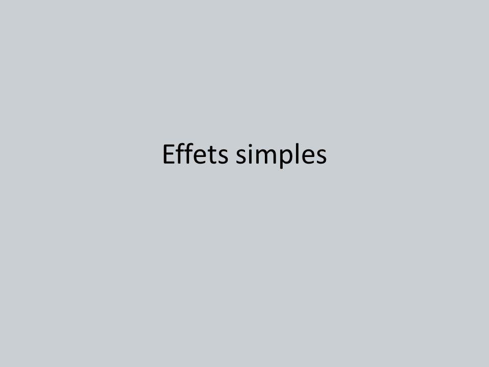 Effets simples